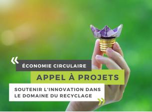 Économie circulaire : Un nouvel appel à projets pour soutenir l'innovation dans le domaine du recyclage