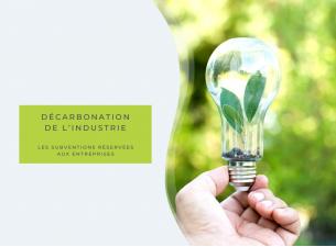 Les subventions pour la décarbonation sont élargies à de nouvelles catégories