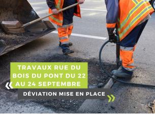 Travaux voirie rue du Bois du Pont du 22 au 24 Septembre