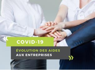 Covid-19 : évolution des aides aux entreprises