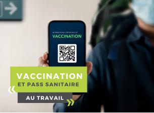 Vaccination et pass sanitaire au travail